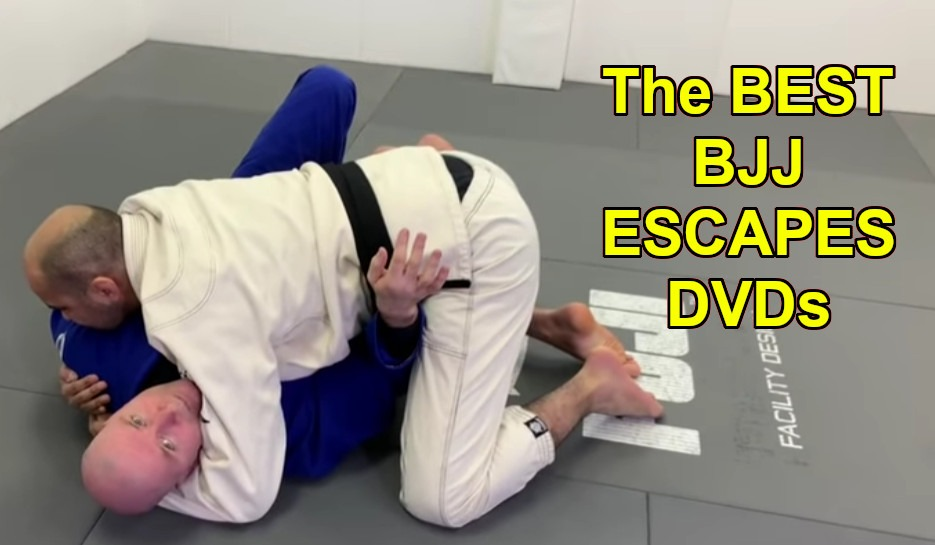 The best bjj escapes dvds and digital instructionals