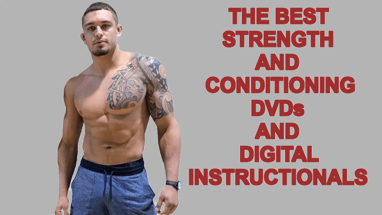 The best strength and conditioning dvd and digital instructionals